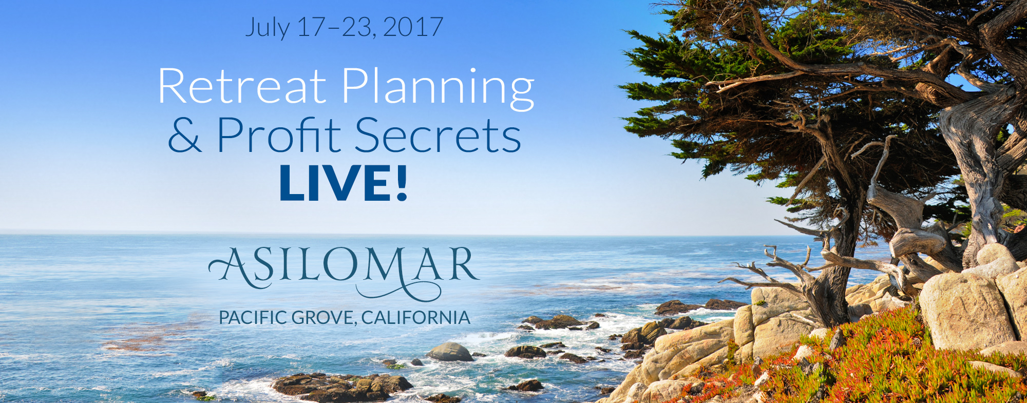 Welcome asilomar retreat planning profit secrets live by purchasing the blueprint and live event today you are saving saving 560 over the public event pricing malvernweather Image collections